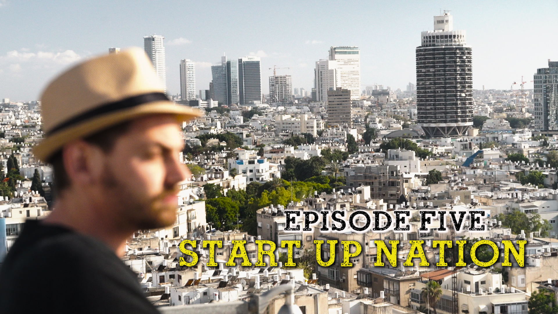 Liebe Crowd: This is my Israel – Shai Hoffmann_5/6 Start Up Nation